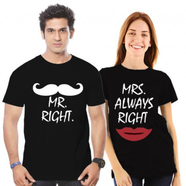 Mr Right - Mrs Always Right Couple Cotton Tshirt Combo Buy Online