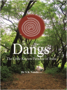 Dangs  The Little Known Paradise of India Gujarati Book Written By Dr S K Nanda