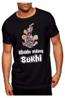 Khadhe Pidhe Sukhi - Tshirt