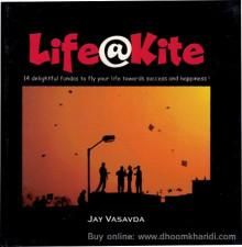 Life @ Kite by Jay Vasavada (book)