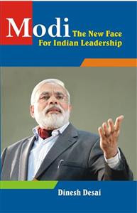Modi the New face for Indian Leadership(English)  Gujarati Book by Dinesh Desai