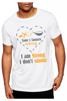 I AM STRONG, I DON'T SMOKE - TSHIRT