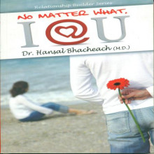 No Matter What I Love You Gujarati Book by Dr Hansal Bhachech
