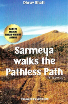 Sarmeya Walks the Pathless Path - Atarapi English Translation Gujarati Book by Dhruv Bhatt