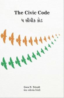 The Civic Code in Gujarati Gujarati Book Written By Gora Trivedi