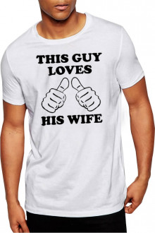 This Guy Loves His Wife - Valentines Day Cotton Tshirt Buy Online